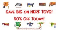 Save 30% on Nerf Toys! Today Only! Lots of Gift Ideas!